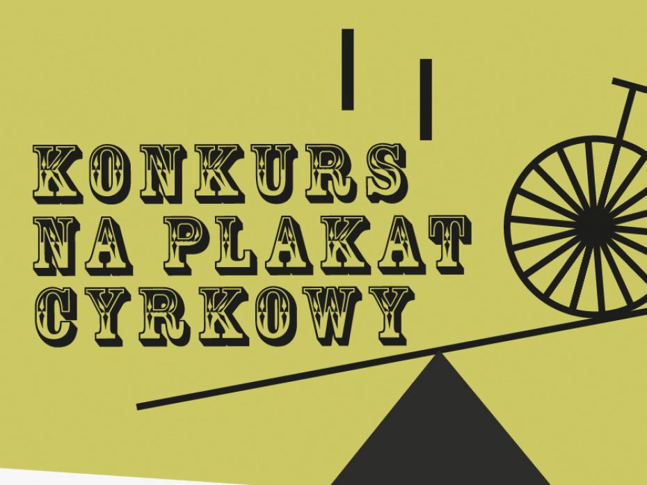 Konkurs na plakat cyrkowy — Carnaval Sztukmistrzów 1