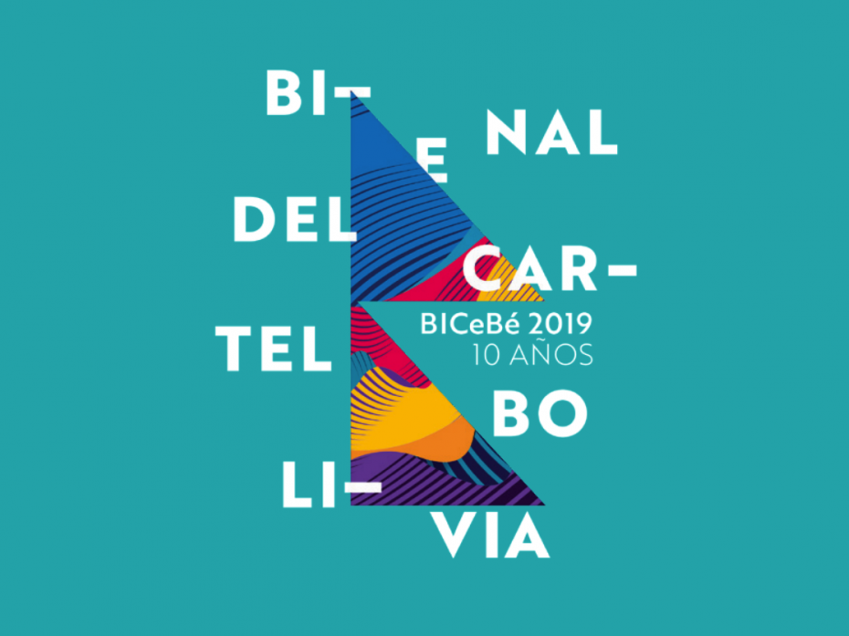 The Biennial of Poster Bolivia BICeBé® 2019 1