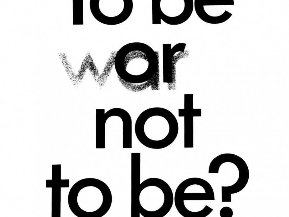 To Be Or/War Not To Be? 1