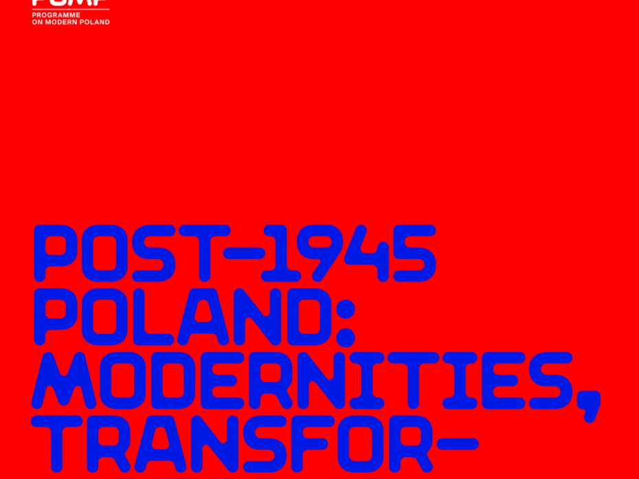 POMP / Post 1945 Poland: Modernities, Transformations and Evolving Identities 1