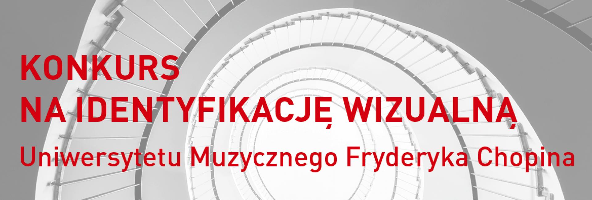 Konkurs na identyfikację Uniwersytetu Muzycznego Fryderyka Chopina – etap 1