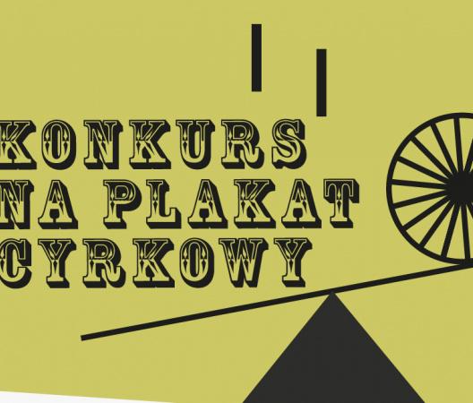 Konkurs na plakat cyrkowy — Carnaval Sztukmistrzów