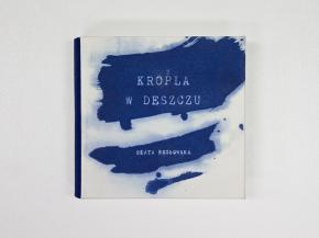 KROPLA W DESZCZU / A DROP IN THE RAIN 2