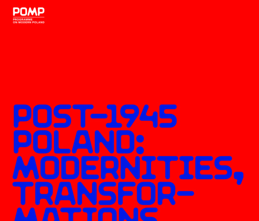 POMP / Post 1945 Poland: Modernities, Transformations and Evolving Identities
