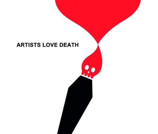 ARTISTS LOVE DEATH