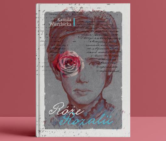 Róże Rozalii - książka autorska